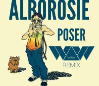 Alborosie – POSER (W.A.W REMIX)