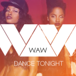W.A.W – DANCE TONIGHT Feat NICK & NAVI