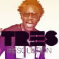 TRES – RESOLUTION