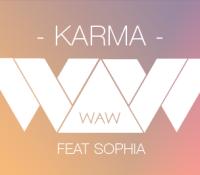 W.A.W – KARMA Feat SOPHIA