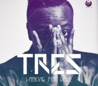 TRES – LOOKING FOR LOVE